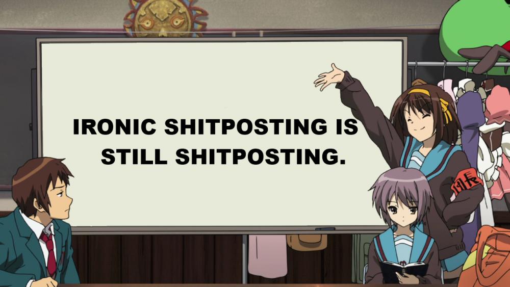 ironic shitposting.png